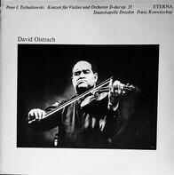 Tchaikovsky - David Oistrach - Konzert Für Violine Und Orchester D-Dur Op. 35