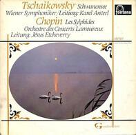 Tchaikovsky / Chopin - Wiener Symphoniker/Orchestre Lamoureux - Schwanensee