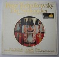 Pyotr Ilyich Tchaikovsky/ Bolshoi Theatre Orchestra , Gennadi Rozhdestvensky - Der Nußknacker Ballett Op. 71 - Gesamtaufnahme