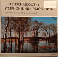 Tchaikovsky - Lorin Maazel w/ Berliner Philharmoniker - Symphonie Nr. 4 F-moll Op. 36