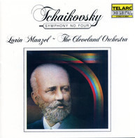 Pyotr Ilyich Tchaikovsky , Lorin Maazel , The Cleveland Orchestra - Symphony No. Four