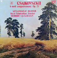 Pyotr Ilyich Tchaikovsky , Sviatoslav Richter , Wiener Symphoniker , Herbert Von Karajan - B-Moll Zongoraverseny Op. 23