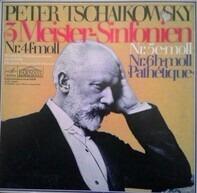 Pyotr Ilyich Tchaikovsky/Staatl. Sinfonieorch. der UdSSR, J. Swetlanow - Die 3 Meister-Sinfonien: Nr.4 f-moll op.36*Nr.5 e-moll op.64*Nr.6 h-moll op.74 'Pathetique'