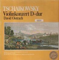 Pyotr Ilyich Tchaikovsky - Konzert Für Violine Und Orchester D-Dur Op. 35