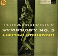 Pyotr Ilyich Tchaikovsky / Leopold Stokowski - Symphony No. 5