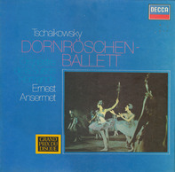 Pyotr Ilyich Tchaikovsky - L'Orchestre De La Suisse Romande , Ernest Ansermet - Dornröschen-Ballett