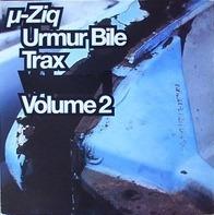 µ-Ziq - Urmur Bile Trax Volume 2