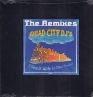 Quad City DJ'S - The Remixes 'C'Mon 'N Ride It (The Train)'