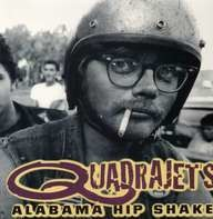 Quadrajets - Alabama Hip Shake