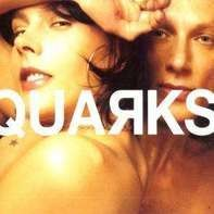 Quarks - Trigger Me Happy