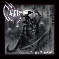 Quartz - Too Hot To Handle (ltd.Clear Vinyl)