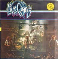 Quartz - Live Quartz