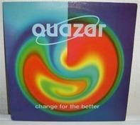 Quazar - Change For The Better