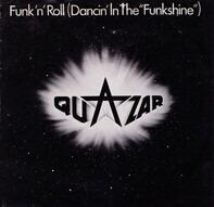 Quazar - Funk 'N' Roll  (Dancin' In The 'FunkShine')