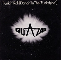"Quazar - Funk 'N' Roll  (Dancin' In The ""FunkShine"")"
