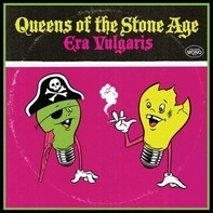Queens of the Stone Age - Era Vulgaris (vinyl)