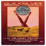 Quicksilver Messenger Service - At the Kabuki Theatre