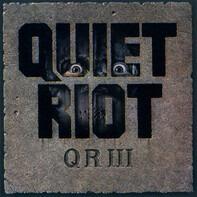 Quiet Riot - Q R III