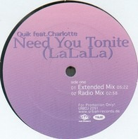 Quik Feat. Charlotte - Need You Tonite (La La La)