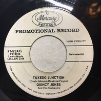 Quincy Jones And His Orchestra - Tuxedo Junction / The Syncopated Clock