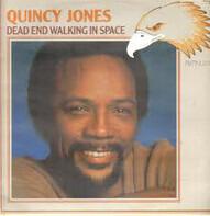 Quincy Jones - Dead End Walking In Space