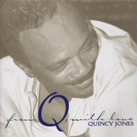 Quincy Jones - From Q With Love