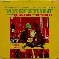 Quincy Jones - In The Heat Of The Night: Original Motion Picture Soundtrack