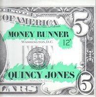 Quincy Jones - Money Runner / Passin' The Buck