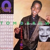 Quincy Jones Featuring Tevin Campbell - Tomorrow (A Better You, Better Me)