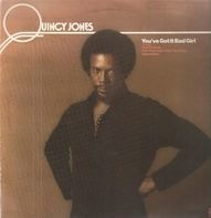 Quincy Jones - You've Got It Bad Girl
