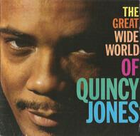 Quincy Jones - The Great Wide World of Quincy Jones
