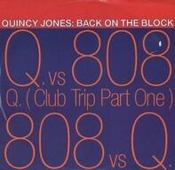 Quincy Jones - Back On The Block (Q. vs 808)