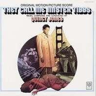 QUINCY JONES - THEY CALL ME MR.TIBBS