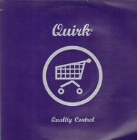 Quirk - Quality Control