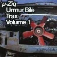 µ-Ziq - Urmur Bile Trax Volume 1
