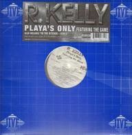 R Kelly - Playa's Only