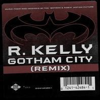 R. Kelly - Gotham City (Remix)