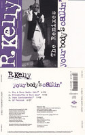 R. Kelly - Your Body's Callin' (The Remixes)