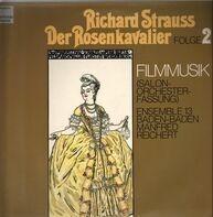 R. Strauss - Der Rosenkavalier