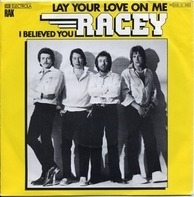 Racey - Lay Your Love On Me / I Believed You