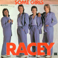 Racey - Some Girls / Fighting Chance