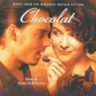 Rachel Portman - Chocolat (Music From The Miramax Motion Picture)