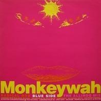 Radical Rob - Monkeywah (Mixes)