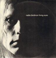 Radio Birdman - Living Eyes