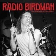 Radio Birdman - Live At Paddington Town..