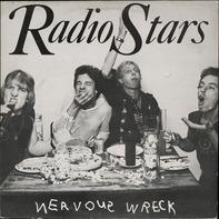 Radio Stars - Nervous wreck