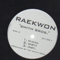 Raekwon - Smith Bros / Uncle