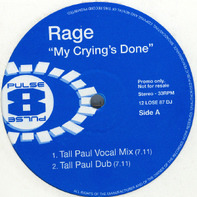 Rage - My Crying's Done