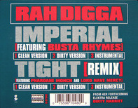 Rah Digga - Imperial / Tight (Remix)