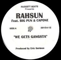 Rahsun Feat. Big Punisher & Capone - We Gets Gangsta